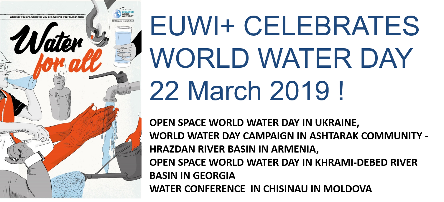 EUWI+ CELEBRATES WORLD WATER DAY 22 March 2019!